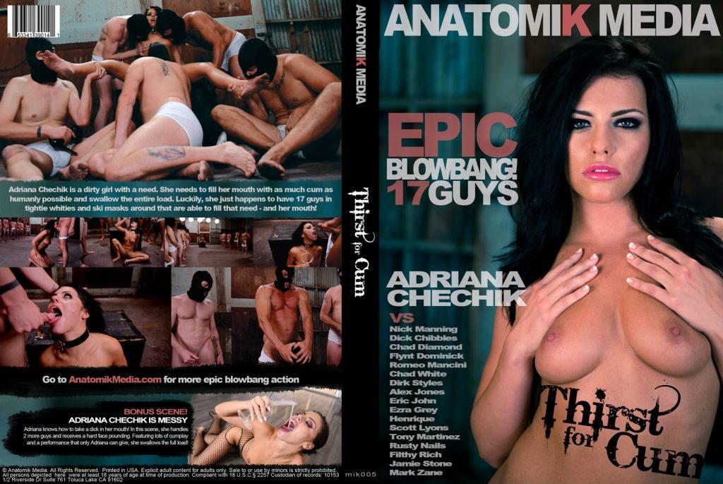 Thirst for Cum - Adriana Chechik Blowbang